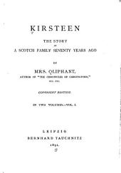 Kirsteen: The Story of a Scotch Family Seventy Years Ago, Volume 1
