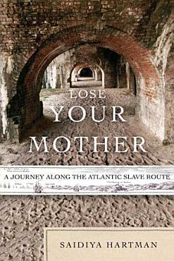 Lose Your Mother PDF
