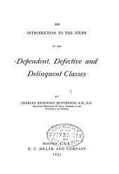 An Introduction to the Study of the Dependent, Defective and Delinquent Classes
