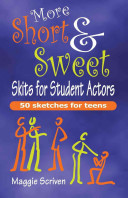 More Short & Sweet Skits for Student Actors