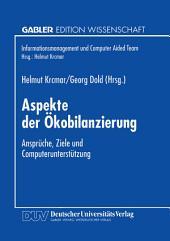 Aspekte der Ökobilanzierung: Ansprüche, Ziele und Computerunterstützung