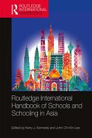 Routledge International Handbook of Schools and Schooling in Asia PDF