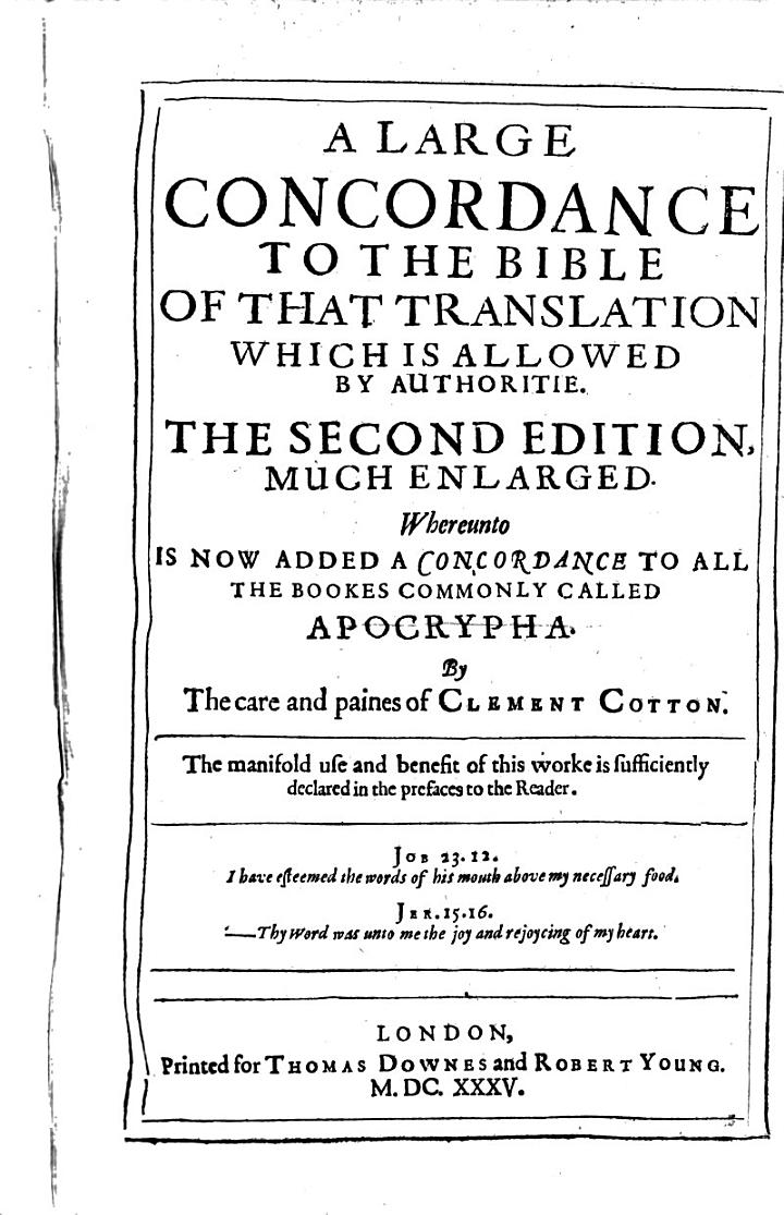 Large Concordance to the Bible of the Last Translation Allowed by Authoritie