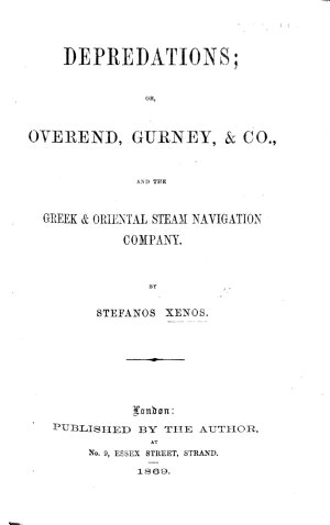 Depredations   Or  Overend  Gurney   Co   and the Greek   Oriental Steam Navigation Company