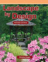 Landscape by Design: Perimeter and Area