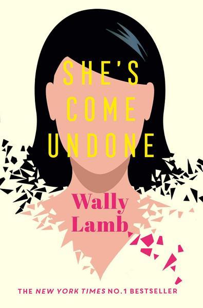 Download She s Come Undone Book