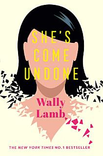 She s Come Undone Book