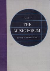 The Music Forum: Volume 4