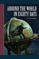Around the World in Eighty Days Annotated Edition