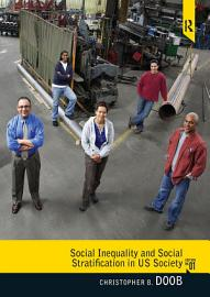 Social Inequality And Social Stratification In U S  Society