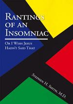 Rantings of an Insomniac : or I Wish Jesus Hadn't Said That