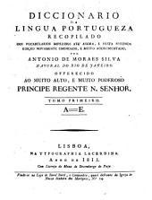 Diccionario da lingua Portugueza: A - E, Volume 1