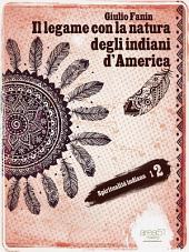 Il legame con la natura degli indiani d'America