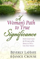 A Woman s Path to True Significance PDF
