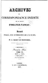 Archives ou correspondance inédite de la maison d'Orange-Nassau: Volume4