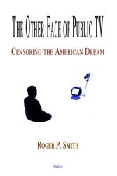 The Other Face Of Public Television Book PDF