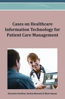 Cases on Healthcare Information Technology for Patient Care Management PDF