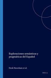 Exploraciones semánticas y pragmáticas del español