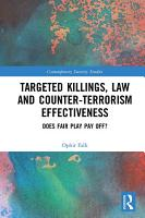 Targeted Killings Law And Counter Terrorism Effectiveness