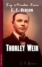 Thorley Weir: Top Novelist Focus