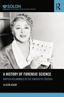 A History of Forensic Science PDF