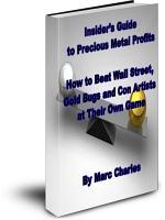 Insider amp amp amp amp   39 s Guide to Precious Metals Profits PDF