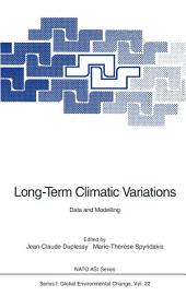 Long-Term Climatic Variations: Data and Modelling