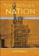 The Unfinished Nation  A Concise History of the American People  Combined Hardcover