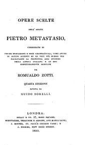 Opere scelte, corredate da R. Zotti: Volume 1