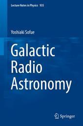 Galactic Radio Astronomy