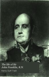 The Life of Sir John Franklin, R.N.