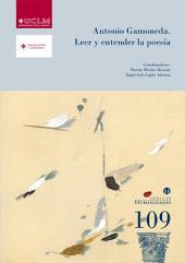 Antonio Gamoneda: Leer y entender la poesía