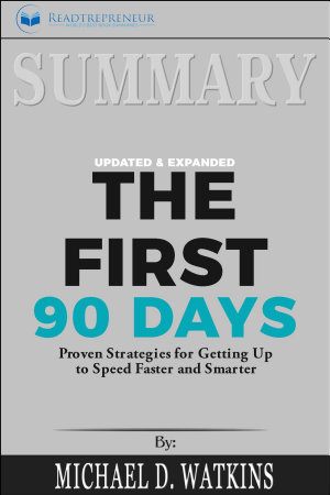 Summary of The First 90 Days  Updated and Expanded  Proven