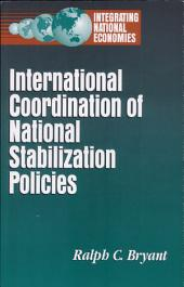 International Coordination of National Stabilization Policies