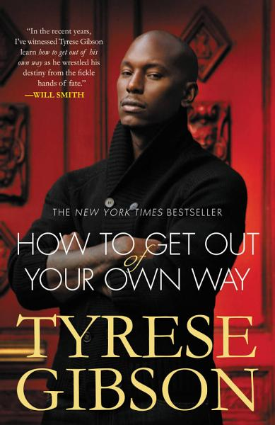 Download How to Get Out of Your Own Way Book