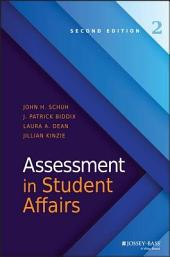 Assessment in Student Affairs: Edition 2
