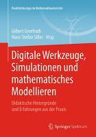 Digitale Werkzeuge  Simulationen und mathematisches Modellieren PDF