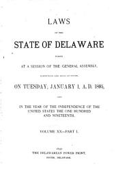 At a General Assembly Begun at Dover, in the Delaware State, ... the Following Acts Were Passed ...: Volume 20