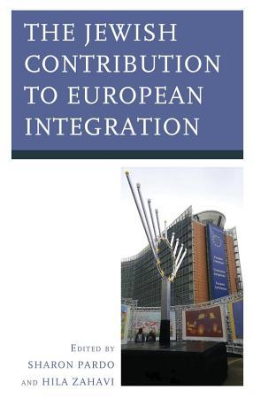 The Jewish Contribution to European Integration PDF