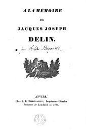 A la mémoire de Jacques-Joseph Delin