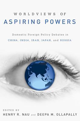 Worldviews of Aspiring Powers PDF