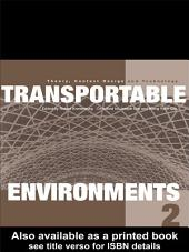 Transportable Environments 2: Edition 2