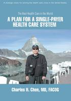 A Plan for a Single Payer Health Care System PDF