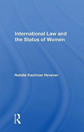 International Law And The Status Of Women PDF