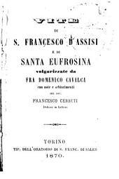 Vite di S. Francesco d'Assisi e di Santa Eufrosina