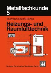 Metallfachkunde 5: Heizungs- und Raumlufttechnik, Ausgabe 2