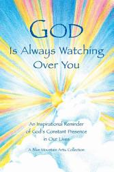 God Is Always Watching Over You Book PDF