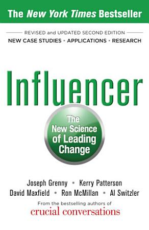 Influencer  The New Science of Leading Change  Second Edition PDF