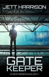 Gatekeeper: A New Order Duology