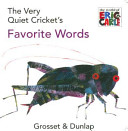 The Very Quiet Cricket s Favorite Words PDF